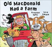 OLD MACDONALD HAD A FARM by Frances Cony