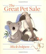 THE GREAT PET SALE by Mick Inkpen