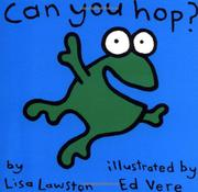 CAN YOU HOP? by Lisa Lawston