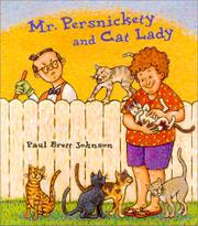 MR. PERSNICKETY AND CAT LADY by Paul Brett Johnson