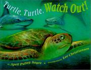 Cover art for TURTLE, TURTLE, WATCH OUT!