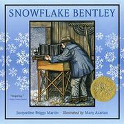SNOWFLAKE BENTLEY by Jaqueline Briggs Martin