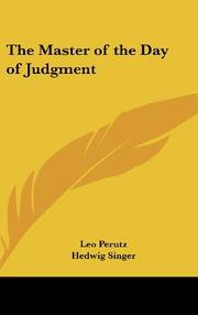 MASTER OF THE DAY OF JUDGMENT by Leo Perutz