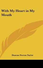 WITH MY HEART IN MY MOUTH by Duncan Norton-Taylor