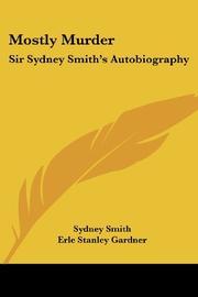 MOSTLY MURDER by Sir Sydney Smith