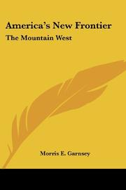 AMERICA'S NEW FRONTIER by Morris Garnsey