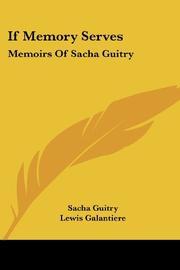 IF MEMORY SERVES by Sacha Guitry
