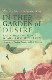 IN THE GARDEN OF DESIRE by Wendy Maltz