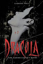 DRACULA: The Connoisseur's Guide by Leonard Wolf