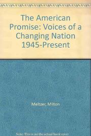 THE AMERICAN PROMISE by Milton Meltzer