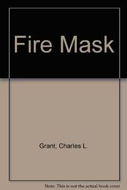 FIRE MASK by Charles L. Grant