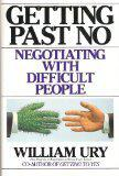 GETTING PAST NO by William L. Ury