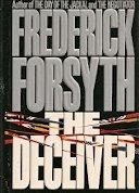 THE DECEIVER by Frederick Forsyth