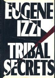 TRIBAL SECRETS by Eugene Izzi