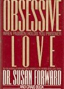 OBSESSIVE LOVE by Susan Forward