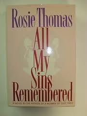ALL MY SINS REMEMBERED by Rosie Thomas