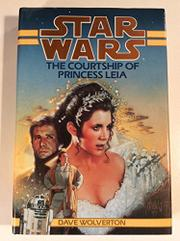 Cover art for STAR WARS: THE COURTSHIP OF PRINCESS LEIA