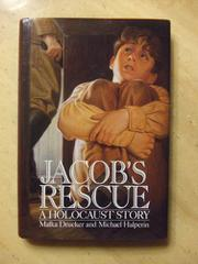 JACOB'S RESCUE by Malka Drucker