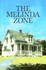 THE MELINDA ZONE by Margaret Willey