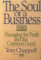 THE SOUL OF A BUSINESS by Tom Chappell