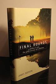 FINAL ROUNDS by James  Dodson