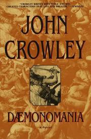 DAEMONOMANIA by John Crowley