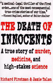 THE DEATH OF INNOCENTS by Richard Firstman