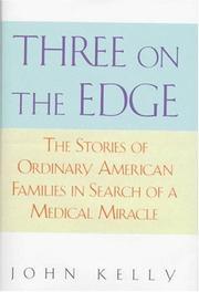THREE ON THE EDGE by John Kelly