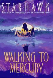 WALKING TO MERCURY by Starhawk