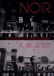 NOIR by K.W. Jeter