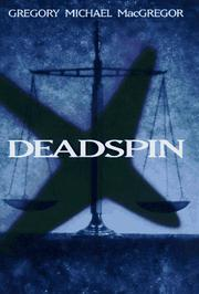 DEADSPIN by Gregory Michael MacGregor