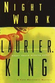 NIGHT WORK by Laurie R. King