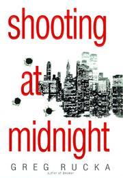 SHOOTING AT MIDNIGHT by Greg Rucka
