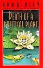 DEATH OF A POLITICAL PLANT by Ann Ripley