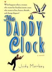 THE DADDY CLOCK by Judy Markey
