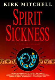 SPIRIT SICKNESS by Kirk Mitchell