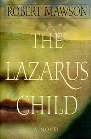 THE LAZARUS CHILD by Robert Mawson