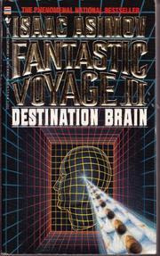 FANTASTIC VOYAGE II by Isaac Asimov
