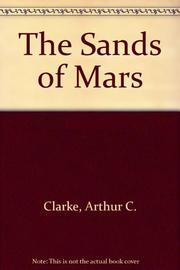 THE SANDS OF MARS by Arthur C. Clarke