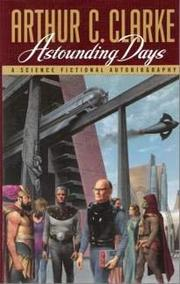 ASTOUNDING DAYS by Arthur C. Clarke
