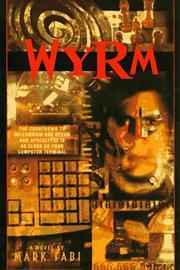 WYRM by Mark Fabi