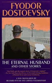 THE ETERNAL HUSBAND by Fyodor Dostoevsky