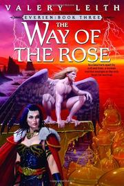 THE WAY OF THE ROSE by Valery Leith