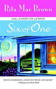 SIX OF ONE by Rita Mae Brown