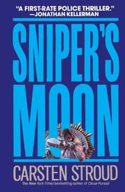 SNIPER'S MOON by Carsten Stroud