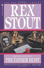 THE FATHER HUNT by Rex Stout