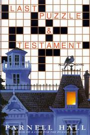 LAST PUZZLE & TESTAMENT by Parnell Hall