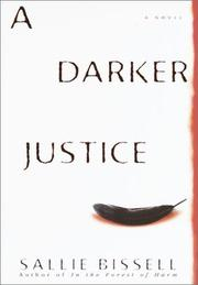 A DARKER JUSTICE by Sallie Bissell
