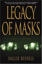 LEGACY OF MASKS by Sallie Bissell