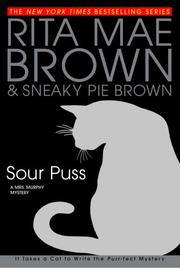 SOUR PUSS by Rita Mae Brown